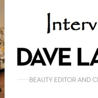 Interview with Dave Lackie ~ Beauty Editor and Cityline Expert